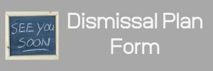 Dismissal Plan Form Button