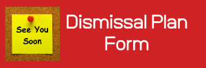 Dismissal Plan Form Button