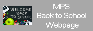 """gray box with Text that reads, """"MPS back to school website"""""""