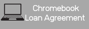 """grey button with text """"Chromebook Loan Agreement"""" with picture of a laptop"""